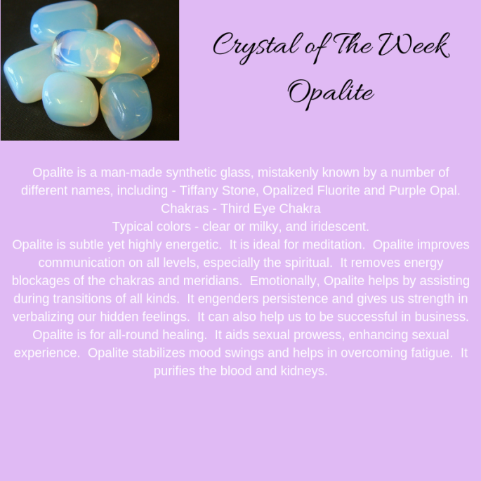 Crystal of The WeekOpalite